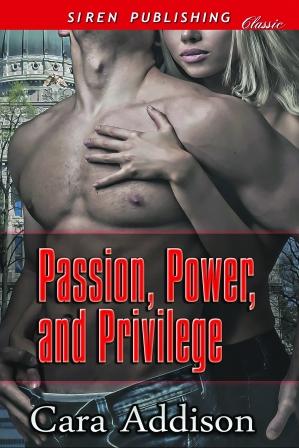 Passion, Power, and Privilege