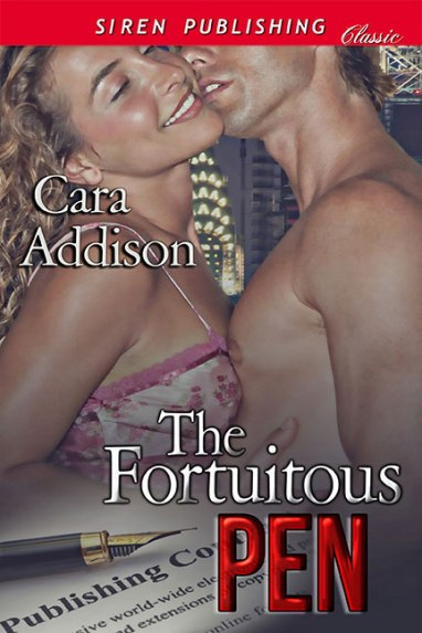 The Fortuitous Pen Cara Addison